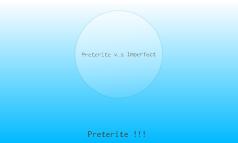 Preterite v.s Imperfect