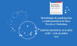 Metodología de participación y conformación de la Mesa Técni