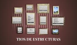 TIOS DE ESTRUCTURAS