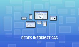 Copy of REDES INFORMATICAS