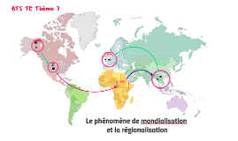 TC2 thème 7 Le phénomène de mondialisation