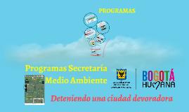 Programas Secretaría de Medi Ambiente Bogotá