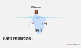 El Derecho Constitucional. Primera Parte.