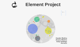 Copy of Element Project