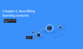 Chapter 7: describing learning contexts
