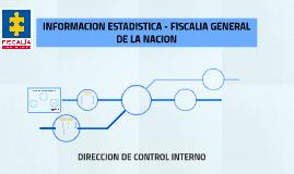 INFORMACIÓN ESTADÍSTICA FISCALÍA GENERAL DE LA NACIÓN