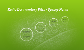 Radio Documentary Pitch - Sydney Nolan