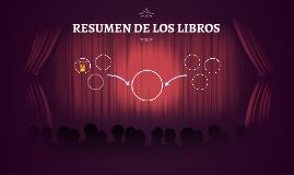 RESUMEN DE LOS LIBROS