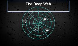 Copy of The Deep Web