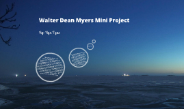 Nya's Walter Dean Myers Mini Project