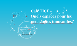 Café TICE -