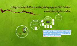 Intégrer la tablette en sortie pédagogique FLE / DNL :