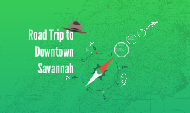 Road Trip to Downtown Savannah