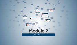 Modulo 2: Online Essential