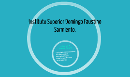 Instituto Superior Domingo Faustino Sarmiento.