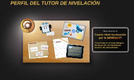 PERFIL DEL TUTOR DE NIVELACIÓN DE CARRERA