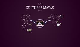 CULTURAS  MAYAS