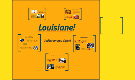 Louisiane!