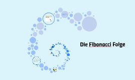 Die Fibonacci Folge