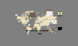 Le vocabulaire d'Internet et du web