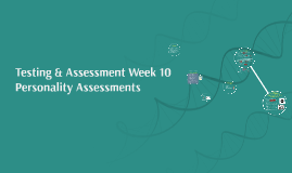 Testing & Assessment Week 10