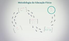 Metodologia da Educação Física