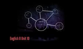 English II Unit 10