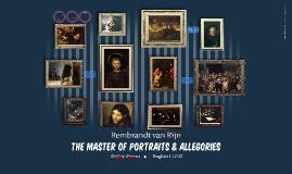Rembrandt van Rijn: Master of Portraits & Allegories