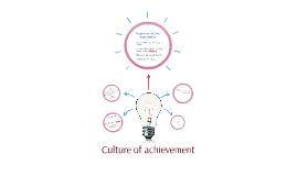 Culture of achievement