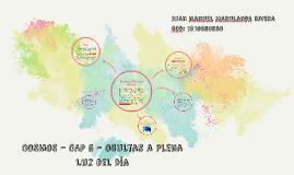 Copy of COSMOS - CAP 5 - Ocultas a Plena Luz del Día