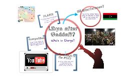 Libya after Gaddafi?