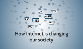 How Internet and Social Midia are change our society