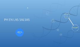 Copy of PH EN LAS SALSAS