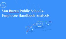 Copy of Van Buren Public Schools- Employee Handbook Analysis by ...