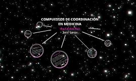 Copy of COMPUESTOS DE COORDINACIÓN CON APLICACIONES MEDICAS