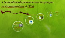9.Les relations de pouvoirs entre les groupes environnementa