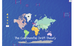Copy of The Continental Drift Theory