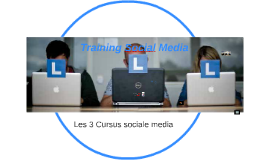 Training Social Media, les 3