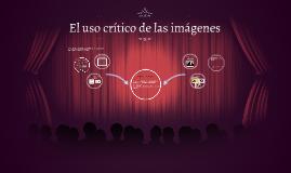 El uso crítico de las imágenes