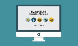 Hardware - Conceito e Montagem