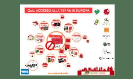 IT - Quiz: ACCESSO ALLA TERRA IN EUROPA
