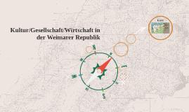 Kultur/Gesellschaft/Wirtschaft in der Weimarer Republik