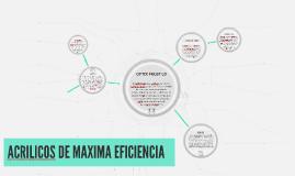 ACRILICOS DE MAXIMA EFICIENCIA