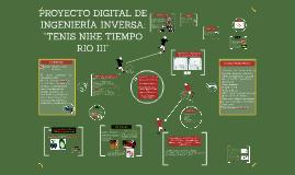 Copia de PROYECTO DIGITAL DE INGENIERIA INVERSA