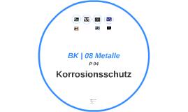 BK | 08 Metalle | P 04