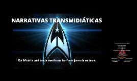 Narrativas Transmidiáticas