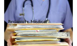 Archivist Medical