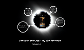 """Christ on the Cross"" by Salvador Dali"