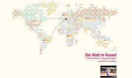 Die Welt in Kassel