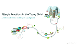 Transport Presentation: Anaphylaxis in Children